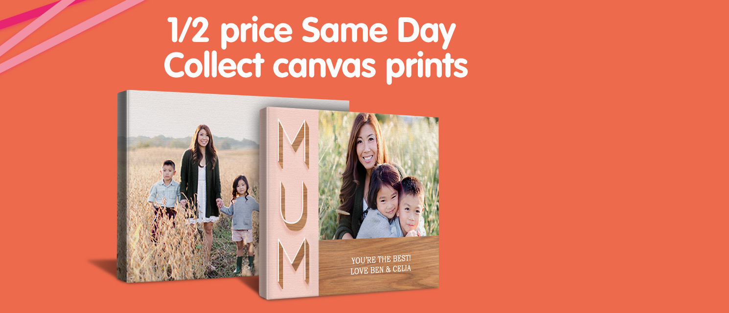 1/2 price Same Day Collect canvas prints
