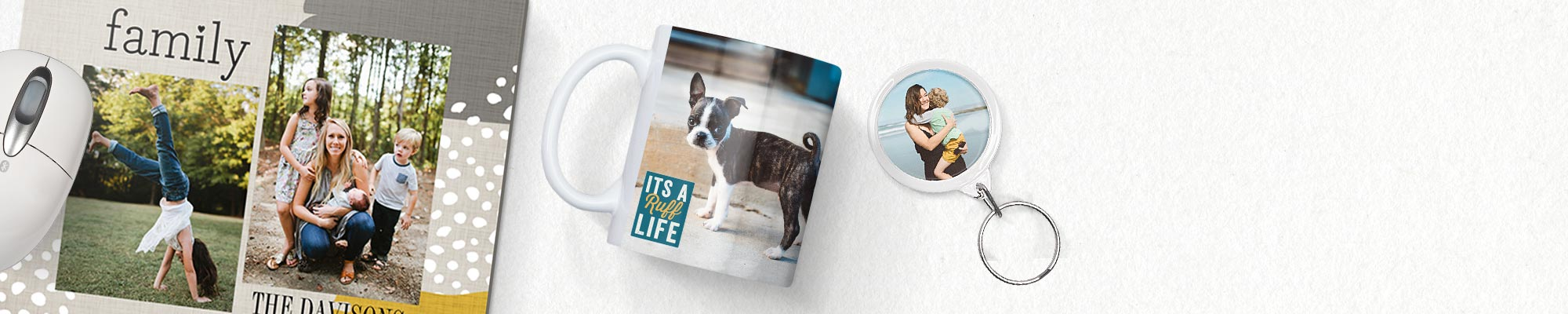 Photo Gifts Personalised mugs, mousemats, blankets, keyrings and more. It only takes minutes to make a cherished keepsake.