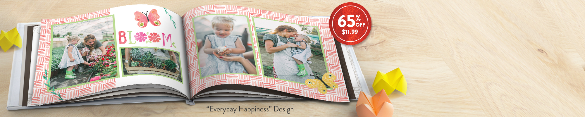 Photo Books Bring home a best seller! Save 65% on our 8x11 Hardcover Photo Book, regularly $34.99, now $11.99! Use code MOMBOOK