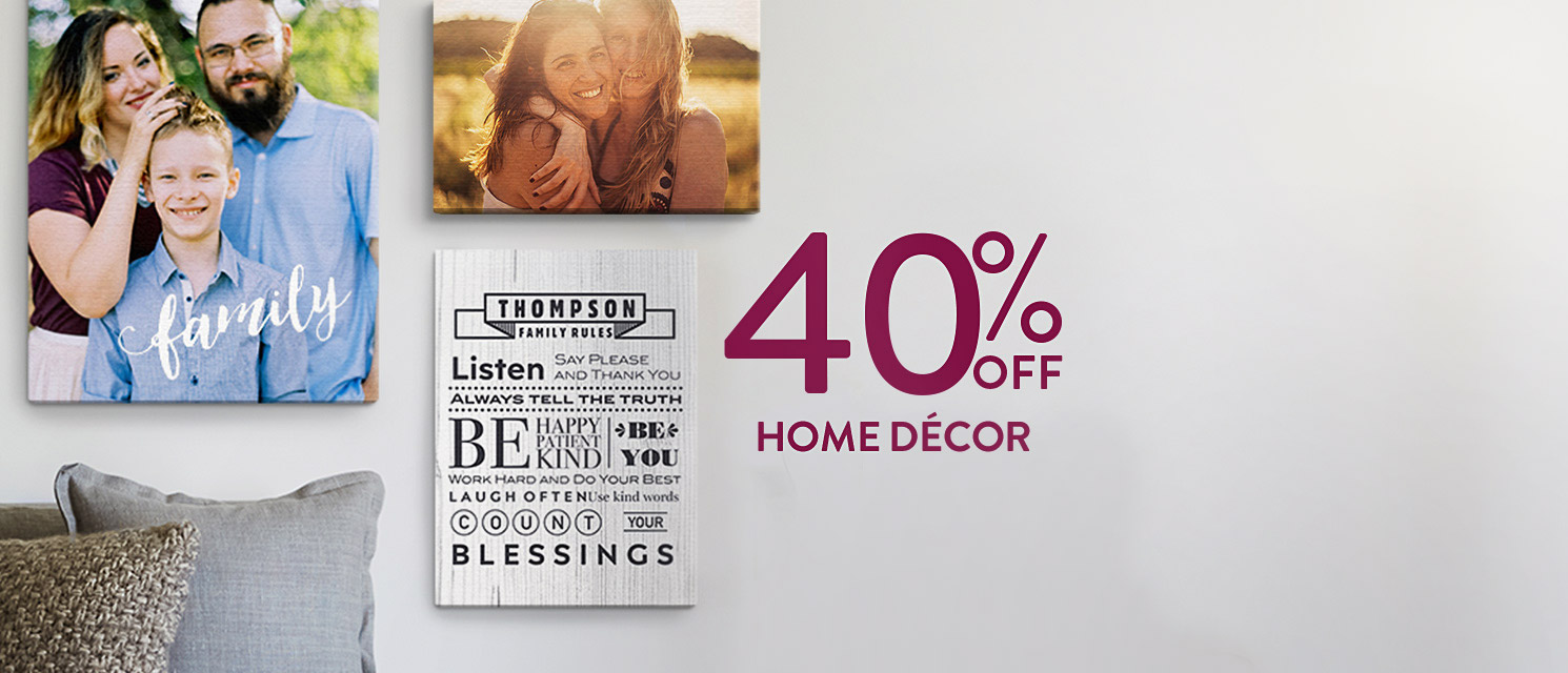 40% off Canvas Prints and Home Décor!