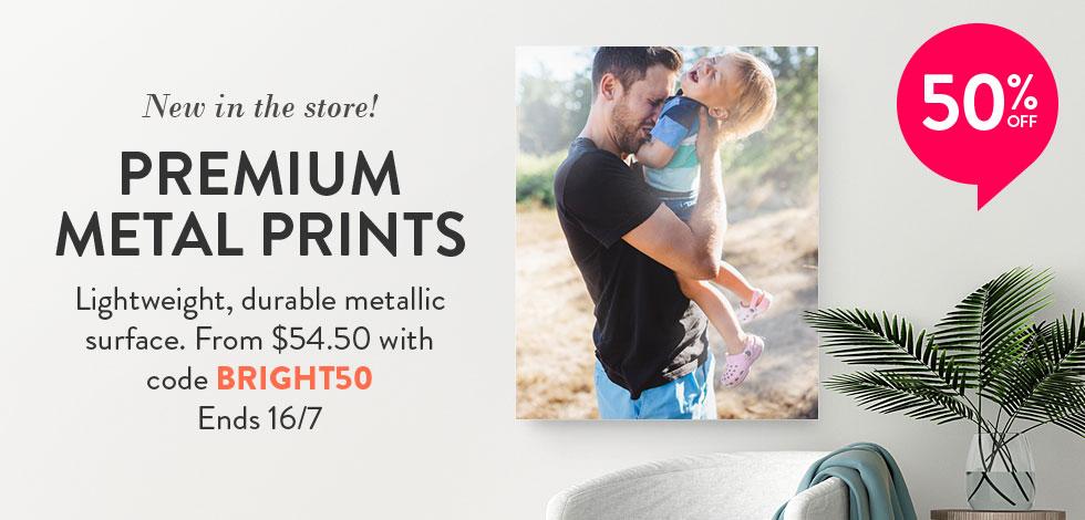 NEW! Premium Metal Prints. From $54.50.