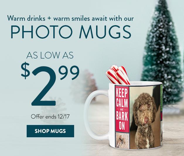 Photo Mugs as low as $2.99