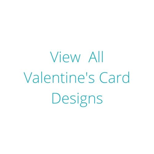 View all Valentine's Day card designs