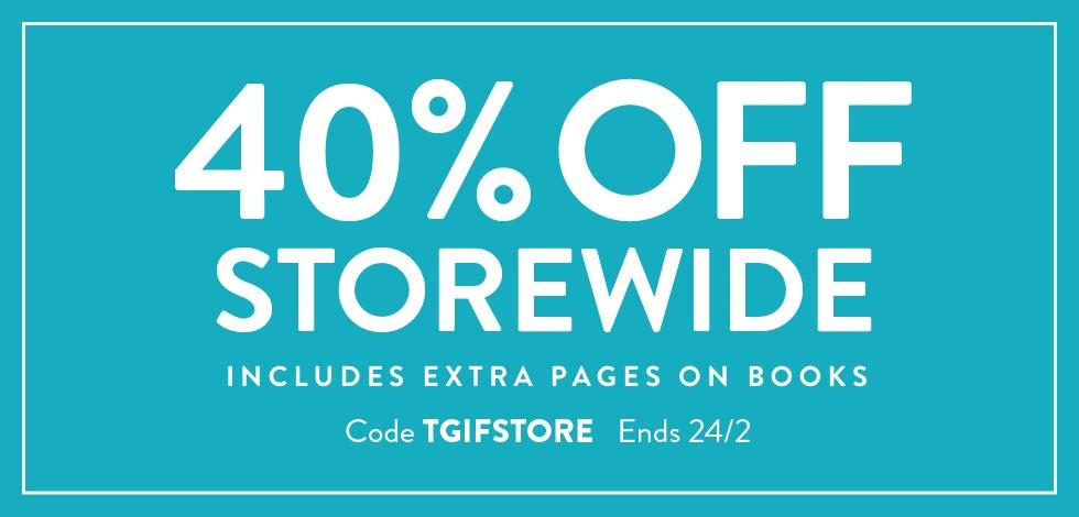 40% off storewide!